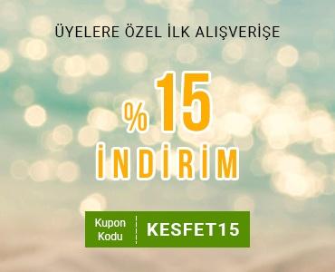 İLK ALIŞVERİŞE ÖZEL SEPETTE %15 İNDİRİM!